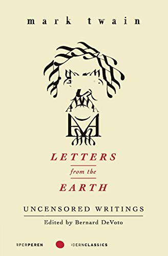Letters from the Earth: Uncensored Writings (Perennial Classics)