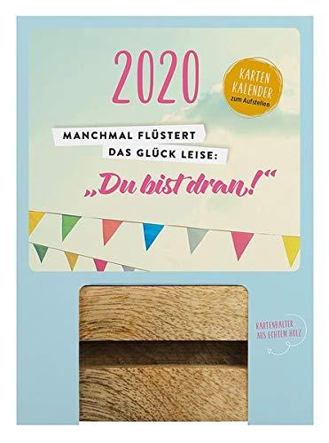 """Manchmal flüstert das Glück leise: """"Du bist dran!"""" 2020: Aufstell-Kalender mit Holzklotz"""