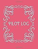 Pilot Log: Large Aviation Pilot Flight Logbook, Flight Crew