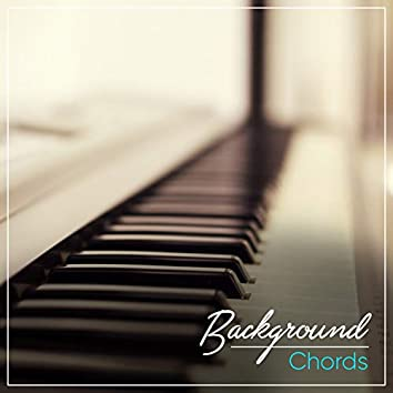 """"""" Background Lounge Chords """""""