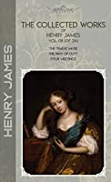 The Collected Works of Henry James, Vol. 08 (of 24): The Tragic Muse; The Path Of Duty; Four Meetings (Bookland Classics)