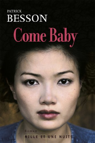 Come Baby (Littérature) (French Edition)