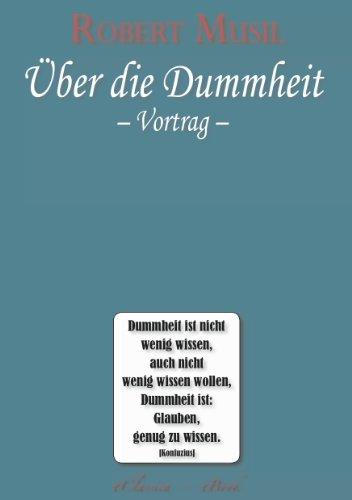 Robert Musil: Über die Dummheit (German Edition)