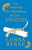 Un Mensaje de Esperanza de Los Ángeles