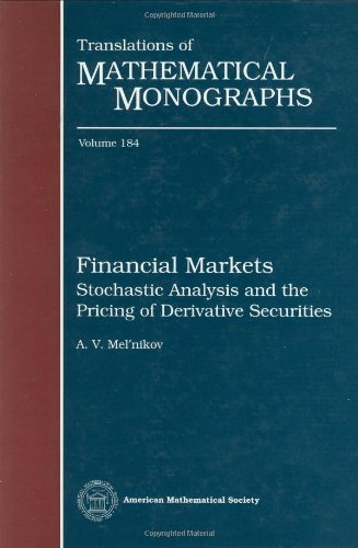 Financial Markets (Translations of Mathematical Monographs)