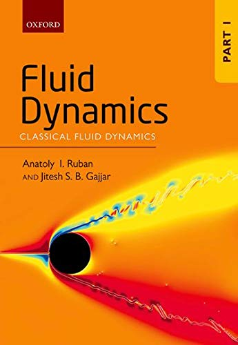 Ruban, A: Fluid Dynamics: Part 1: Classical Fluid Dynamics