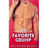 My Favorite Grump: A Grumpy Sunshine Romance Kindle eBook