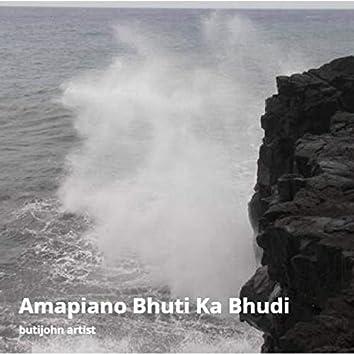 Amapiano Bhuti Ka Bhudi