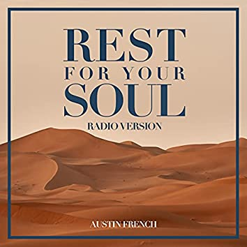 Rest For Your Soul (Radio Edit)