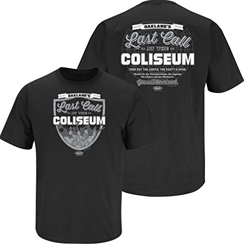 Raider Football Fans. Last Call at The Coliseum Black T-Shirt (Sm-5x) (Short Sleeve, X-Large)