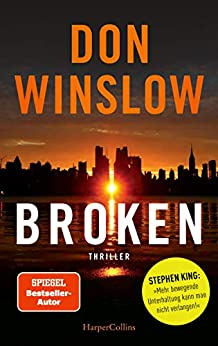 Broken - Sechs Geschichten (German Edition) by [Don Winslow, Ulrike Wasel, Klaus Timmermann, Joannis Stefanidis, Peter Friedrich, Kerstin Fricke]