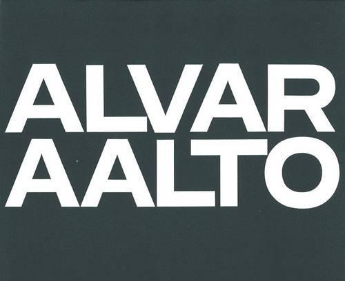 Alvar Aalto: Das Gesamtwerk / lOeuvre Complète / The Complete Work Band 1: Band 1: 1922-1962: 0001