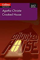 Crooked House: B2+ Level 5 (Collins Agatha Christie ELT Readers)