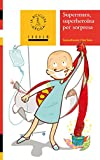 Supermara, superheroïna per sorpresa: 41 (La Bicicleta Groga)