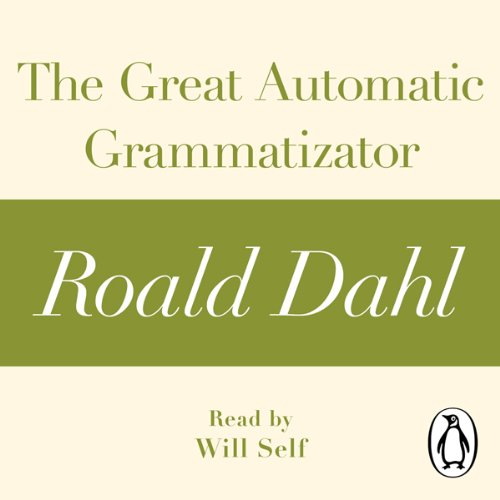 The Great Automatic Grammatizator audiobook cover art