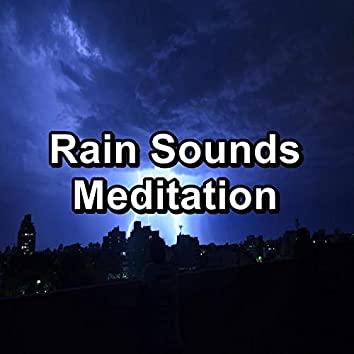 Rain Sounds Meditation