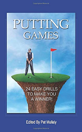 Putting Games: 24 Easy Drills To Make You A Winner