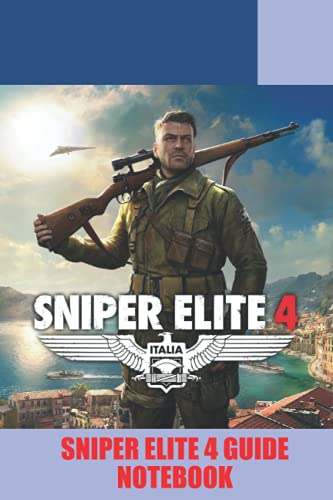 Sniper Elite 4 Notebook: Notebook|Journal| Diary/ Lined - Size 6x9 Inches 100 Pages