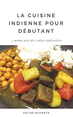 Couverture du livre La cuisine indienne pour débutant
