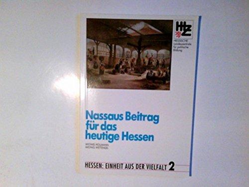 Cover des Mediums: Nassaus Beitrag für das heutige Hessen