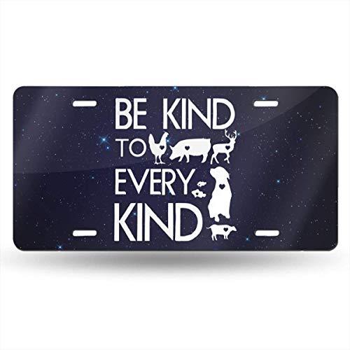 Dom576son 15,2 x 30,5 cm Kennzeichenschild, Aluminium, Be Kind to Every Kind Vegan Vegetarian Car Tag Dekorative Frontplatte Aluminium Metall Neuheit Kennzeichen Auto KFZ Kennzeichen Souvenir