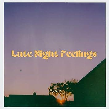 Late Night Feelings