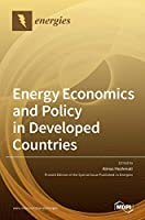 Energy Economics and Policy in Developed Countries