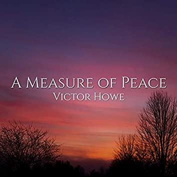 A Measure of Peace