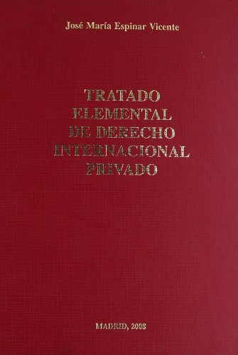 Tratado elemental de derecho internacional privado.: 02 (Textos Universitarios Derecho)