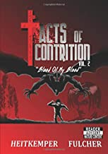 Acts of Contrition, Vol 2: Blood of My Blood