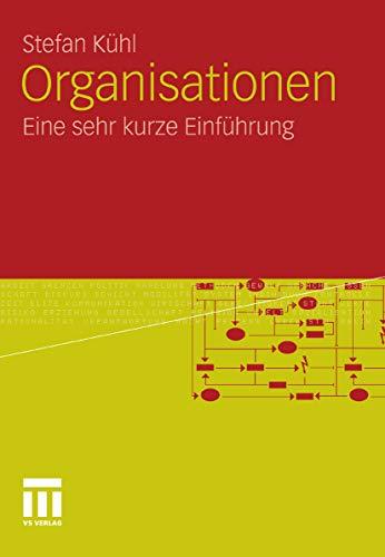 Organisationen: Eine sehr kurze Einführung