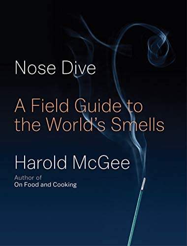 Nose Dive A Field Guide to the World s Smells product image