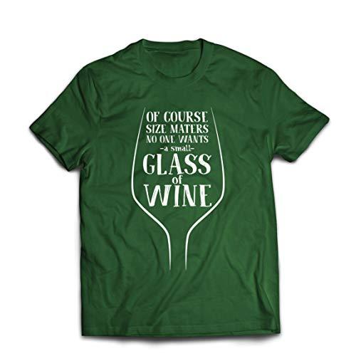 lepni.me Camisetas Hombre Nadie Quiere una Pequeña Copa de Vino Refranes de Beber (Large Verde Oscuro Multicolor)
