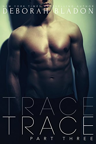 TRACE - Part Three (The TRACE Series Book 3) (English Edition)