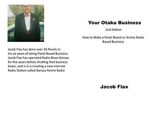 Your Otaku Business 2nd Edition: Panel Based and Anime Radio Business Formation (English Edition)