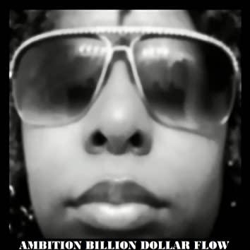 Billion Dollar Flow