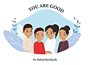 You Are Good: God's creation