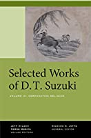 Selected Works of D. T. Suzuki: Comparative Religion