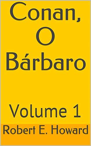 Conan, O Bárbaro: Volume 1