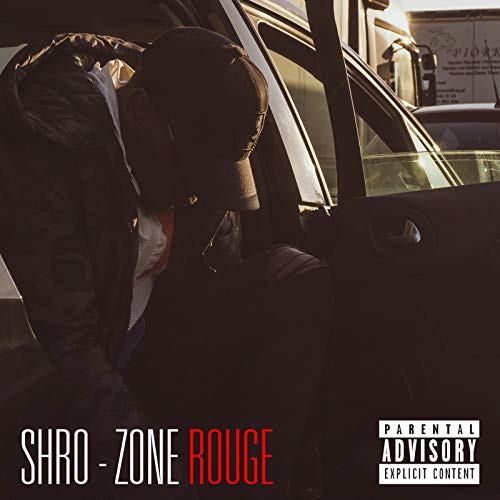 Zone Rouge [Explicit]