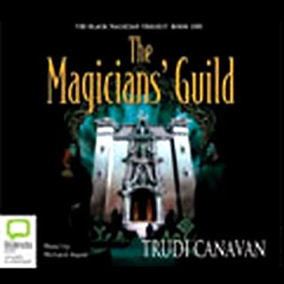 The Magician's Guild     The Black Magician Trilogy, Book 1              By:                                                                                                                                 Trudi Canavan                               Narrated by:                                                                                                                                 Richard Aspel                      Length: 15 hrs and 23 mins     710 ratings     Overall 4.2