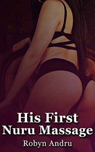 His First Nuru Massage (English Edition)