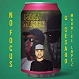 Mala mujer (feat. Mauriel Lopez)