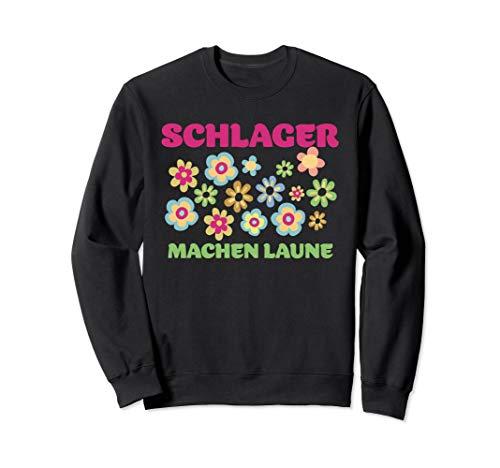 Schlager machen Laune, Musik, singen, Lieder Sweatshirt