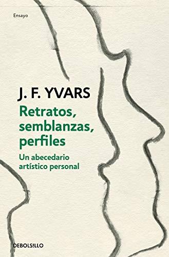 Retratos, semblanzas, perfiles de José Francisco Yvars