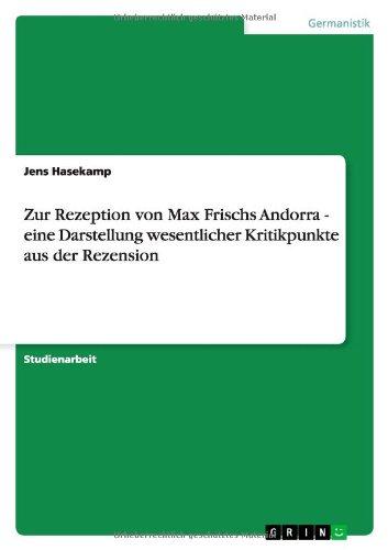Zur Rezeption von Max Frischs Andorra - eine Darstellung wesentlicher Kritikpunkte aus der Rezension