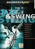 Jazz + Swing–Arreglados para acordeón [de la fragancia/Alemán] de la serie: Acordeón Pur