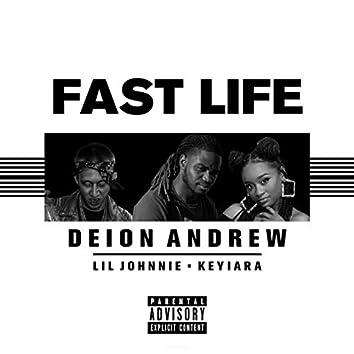 Fast Life (feat. Lil Johnnie & Keyiara)