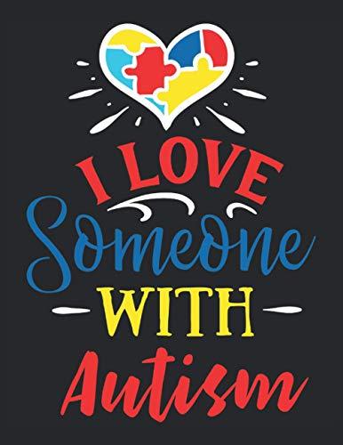 Libro de actividades del planificador de autismo: Amo a alguien con autismo: Cuaderno de trabajo del planificador de autismo - Tapa blanda 120 páginas formato de 8.5 x 11 pulgadas