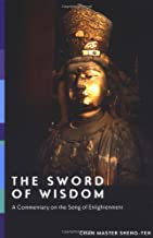 The Sword of Wisdom: A Commentary on the Song of Enlightenment